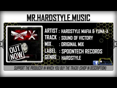 Hardstyle Mafia & Yuna-X - Sound Of Victory (Full) [HQ|HD]