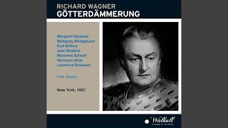 Gotterdammerung (Twilight of the Gods) : Act II Scene 4: Brunnhild', die hehrste Frau (Gunther,...
