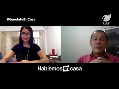 Hablemos en Casa - Episodio 20 - Julio Arteaga, Registro de la Propiedad Chone