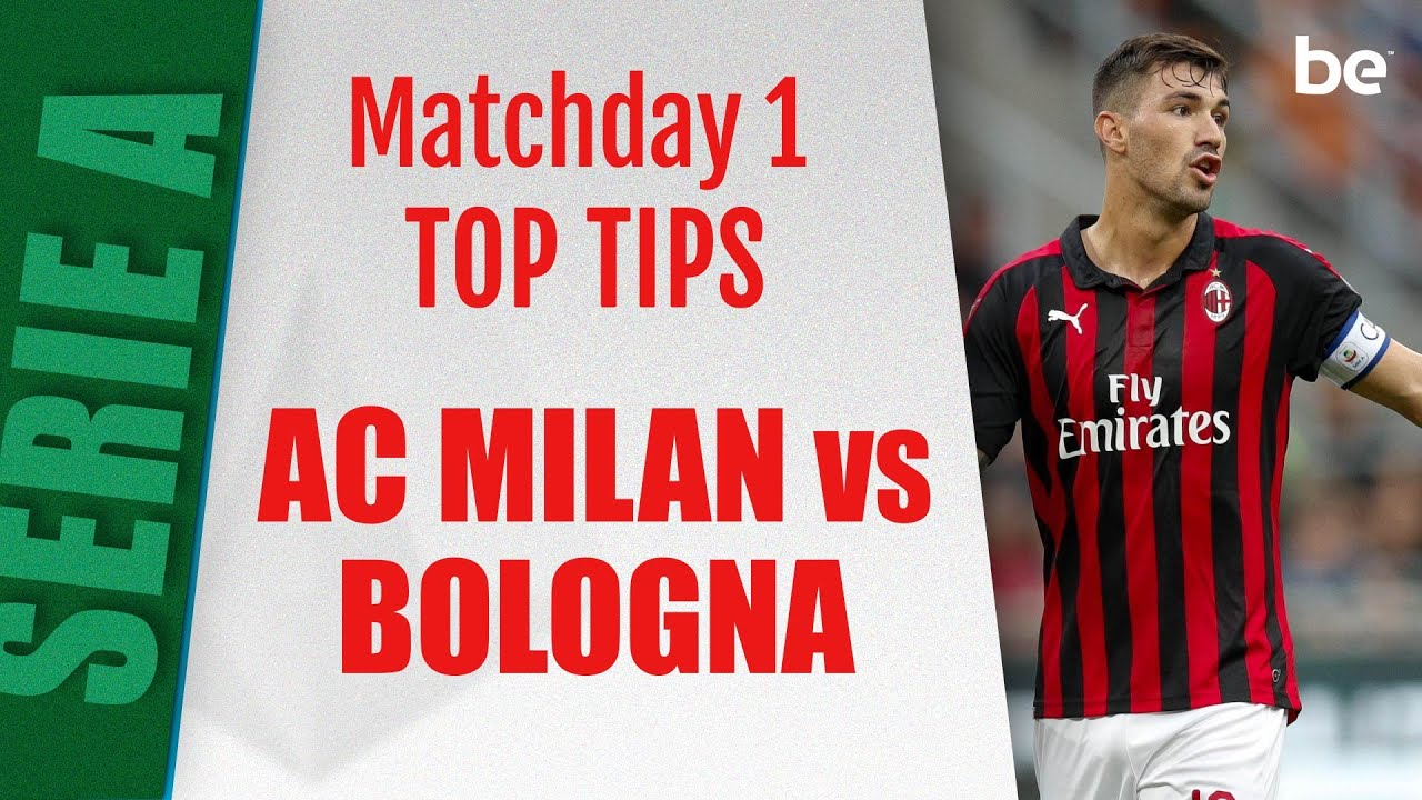 Milan vs bologna betting expert nfl benfica vs paok betting tips
