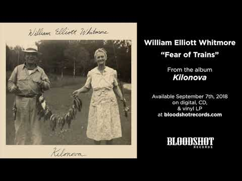 "William Elliott Whitmore ""Fear of Trains"" (Audio)"