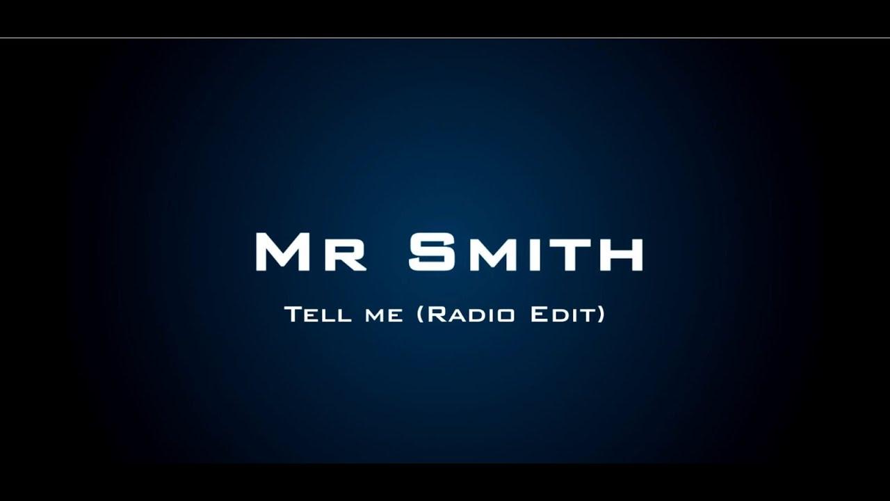 Download Mr Smith - Tell Me (Original Version)
