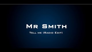 Video Mr Smith - Tell Me (Original Version) download MP3, 3GP, MP4, WEBM, AVI, FLV Desember 2017