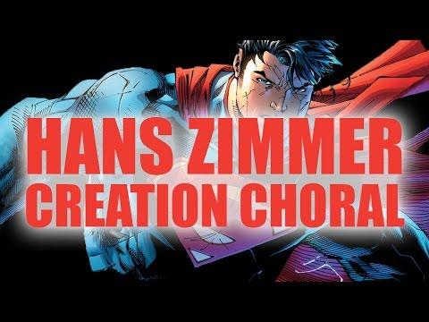 Creation Choral (Extended) - Hans Zimmer & Lorne Balfe - Superman