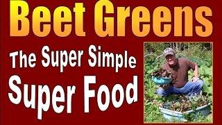 Beet Greens, The Super Simple Super Food.