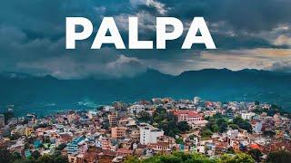 पहाडकि रानी पाल्पा  l Palpa - Queen of the Hills    l A beautiful destination in Nepal