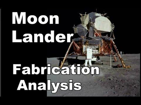 Moon Lander Fabrication Analysis