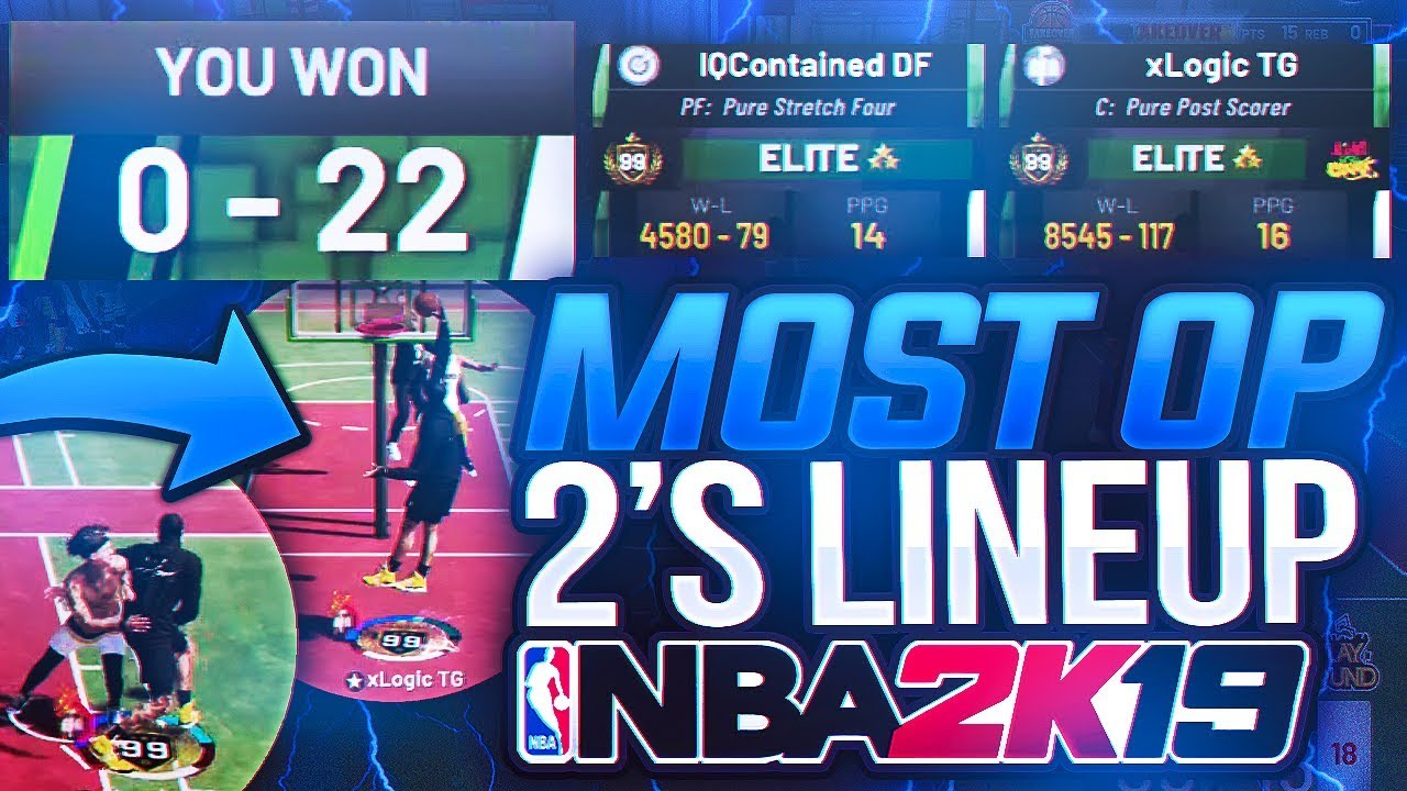 TWO 99 OVERALLS TAKEOVER THE 2s COURT on NBA 2K19! MOST TOXIC LINEUP! BEST  CENTER BUILD NBA 2K19