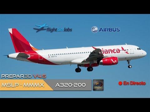DIRECTO [P3Dv4.5] FSLabs A320-200 | MSLP - MMMX | IVAO (ESP/ENG)