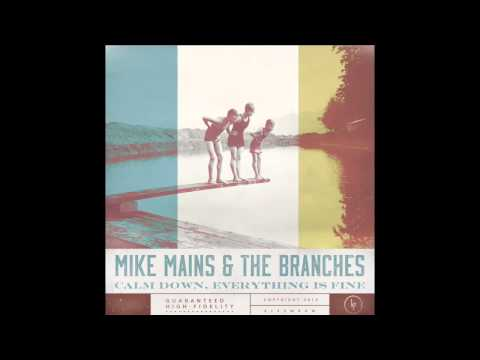 Mike Mains & The Branches - Where Love Dies