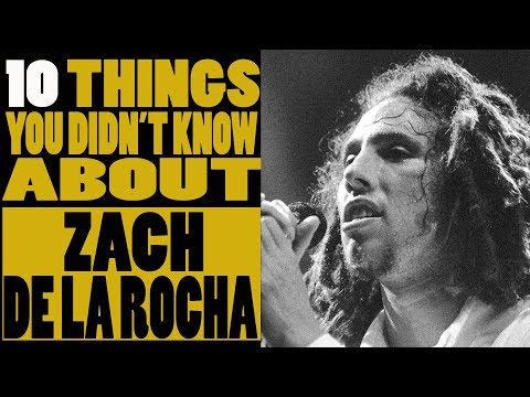 10 things you didn't know about Zack De la Rocha