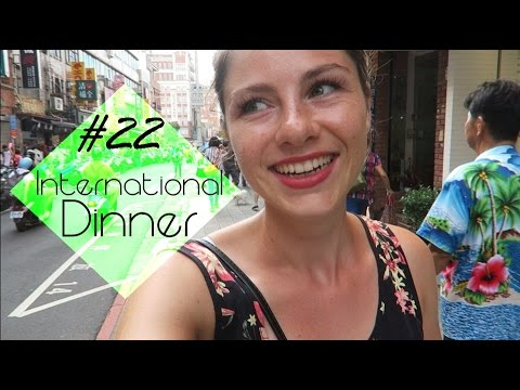 International Dinner - Letzter Tag - Backpacking Taiwan #22