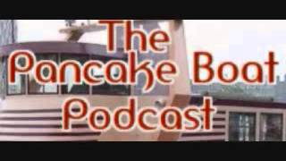 The Pancake Boat Podcast Episode 74 (2-2-13)