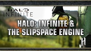 Halo: Infinite & The Slipspace Engine | A Gorgeous New Base for the Halo Series