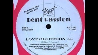 BENT PASSION -  love obsession