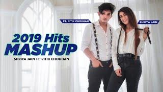 2019 Hits Mashup | | Shriya Jain & Ritik Chouhan |SENORITA|DHEEME DHEEME|SORRY|PAAGAL|BEKHAYALI
