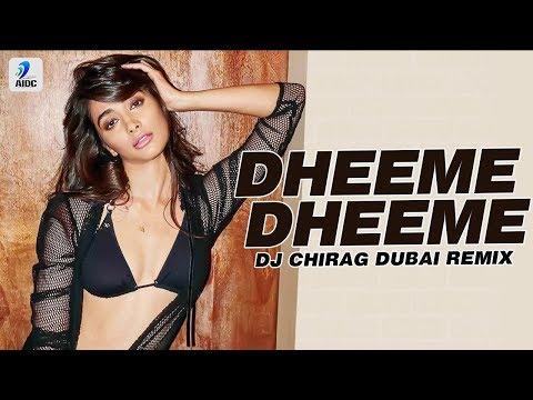 Dheeme Dheeme (Remix) | DJ Chirag Dubai |Kartik Aaryan | Bhumi Pednekar | Ananya Panday