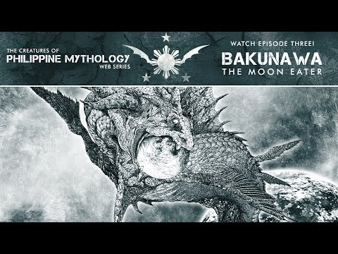 BAKUNAWA: The Moon Eating Dragon of Philippine Mythology |