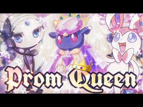 ღ👑♪♫PR0M QU€EN! ~ Meloetta, Sylveon and Diancie AMVღ👑♪♫