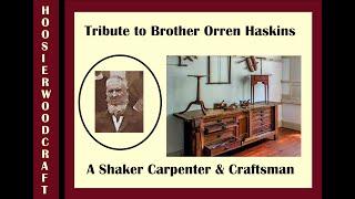 Orren Haskins, Shaker Woodworker