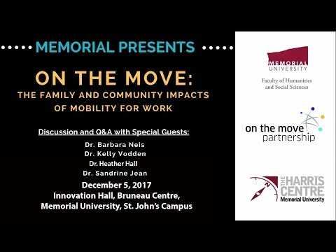 Memorial Presents - On The Move: The Family and Community Impacts of Mobility for Work