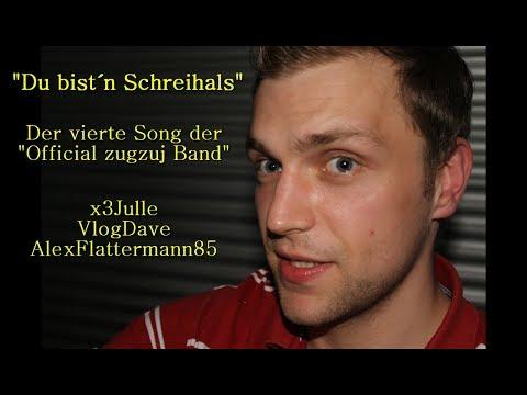 Du bist´n Schreihals - Der 4. zugzuj Fan-Song - Lyrics