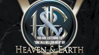 "Heaven& Earth – ""One In A Million Men"" – Official Audio"