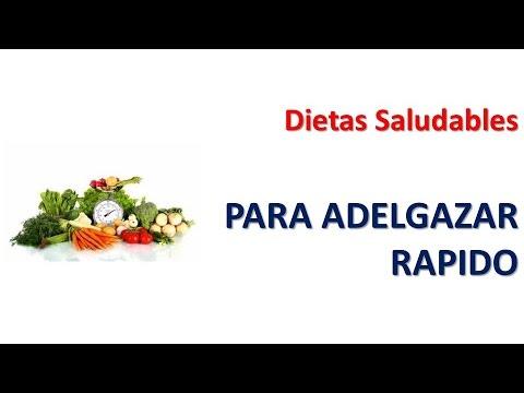 Dietas Saludables para Adelgazar Rápido - Dieta Efectiva para Bajar de Peso Rápido!!!