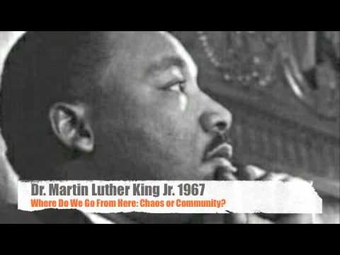 an analysis of martin luther kings jr where do we go from here chaos or community