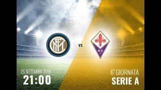Inter - Fiorentina - SERIE A - 25-09-2018 - Radiocronaca live in diretta streaming