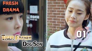 Video Tiger Father Dog Son【虎父犬子】- Episode 01 [Eng]  【Han Tongsheng、Tao Huimin、Zhang Chenguang】 download MP3, 3GP, MP4, WEBM, AVI, FLV Maret 2018