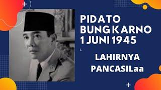 PIDATO BUNG KARNO PADA SIDANG BPUPKI 1 JUNI 1945
