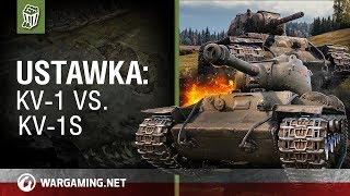 Ustawka: KV-1 vs. KV-1S [World of Tanks Polska]