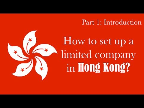 How to set up a Limited Company in Hong Kong (part 1): introduction