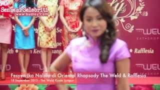 Fesyen Ika Nabila Yang Meletop di Oriental Rhapsody The Weld & Rafflesia