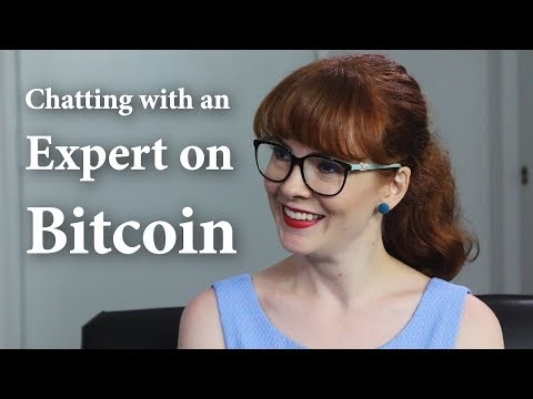 Chatting With An Expert On Bitcoin