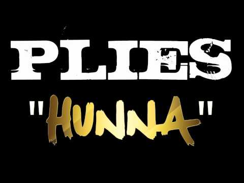 Plies - Hunna [Audio] [Label Submitted]