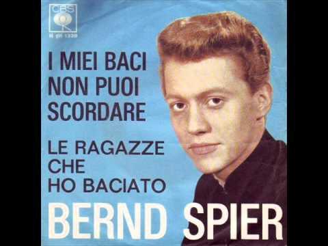 I Miei Baci Tu Non Puoi Scordar  Bernd Spier  Nunca Me Impedirás Amarte