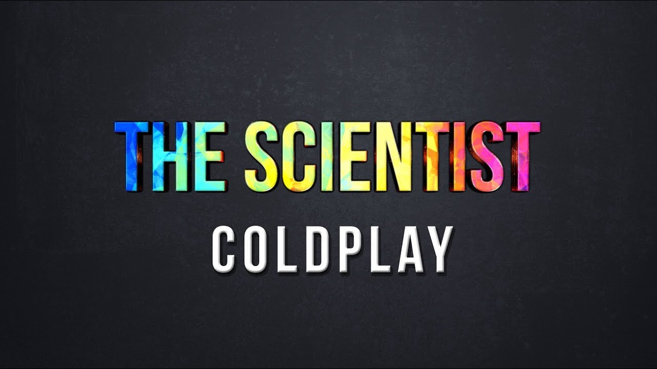 The Scientist Coldplay Lyrics Chords Chordify
