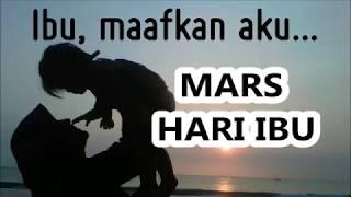 MARS HARI IBU -   LIRIK Lagu HARI IBU