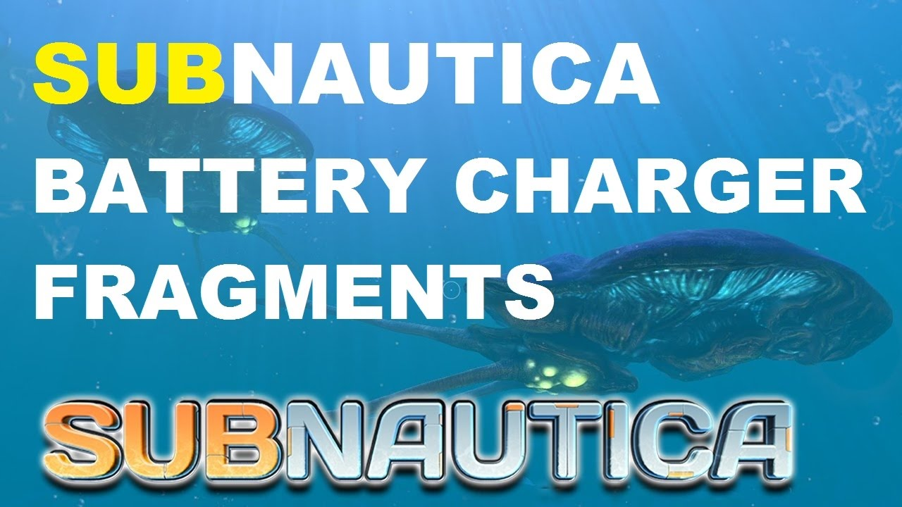 Subnautica How To Find Battery Charger Fragments Youtube