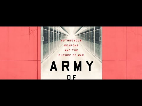 Book Launch Event: Army of None: Autonomous Weapons and the Future of War by Paul Scharre