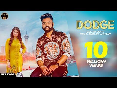 DODGE (Full Song) Gulab Sidhu   Gurlej Akhtar   Aman Hundal   Khan Bhaini   New Punjabi Song 2019