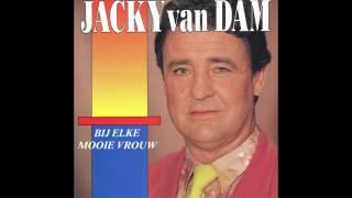 Jacky van Dam- Bij elke mooie vrouw