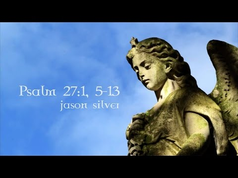 🎤 Psalm 27 Song with Lyrics - In Whom Shall I Be Afraid? - Jason Silver [WORSHIP SONG]