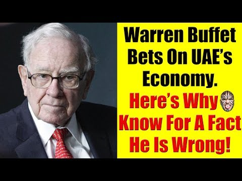 LM Video Clips: Warren Buffets Bets On UAE's Economy. I Say He Is Wrong. Here's Why.