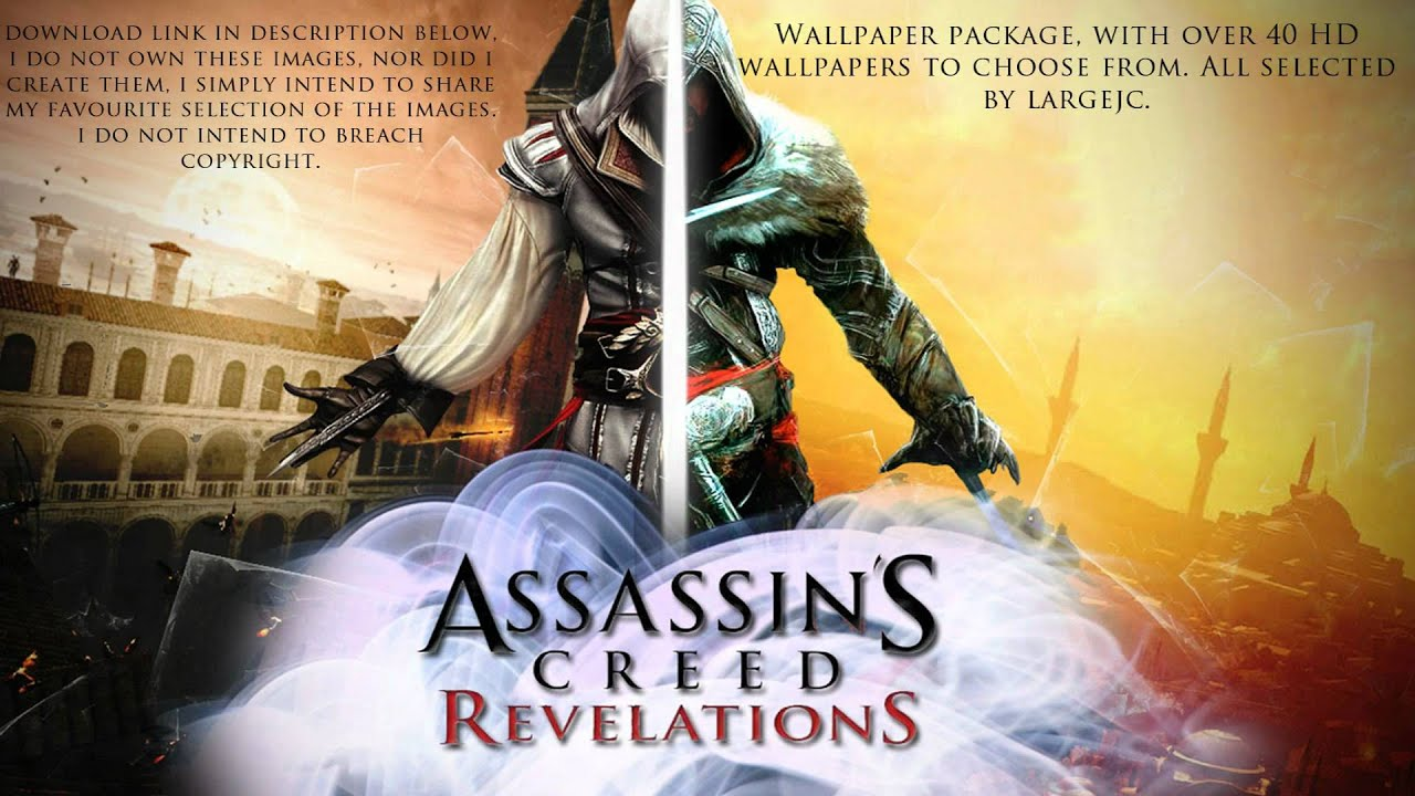 Assassins Creed Revelations Wallpaper Pack 1 Youtube