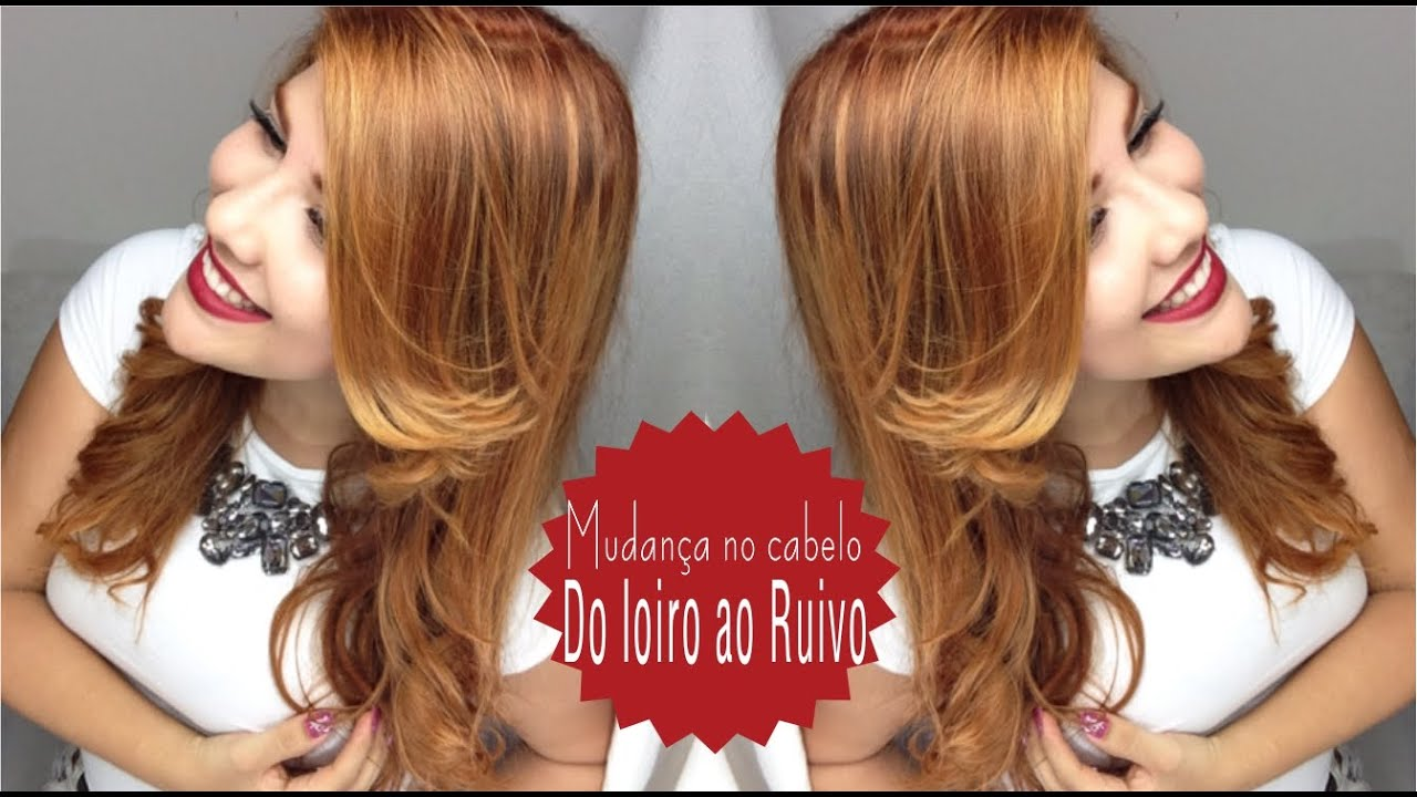 Do Loiro Ao Ruivo Sem Descolorir Change In Hair Blonde