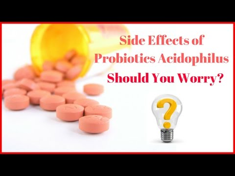 Side Effects of Probiotics Acidophilus - Should You Worry?