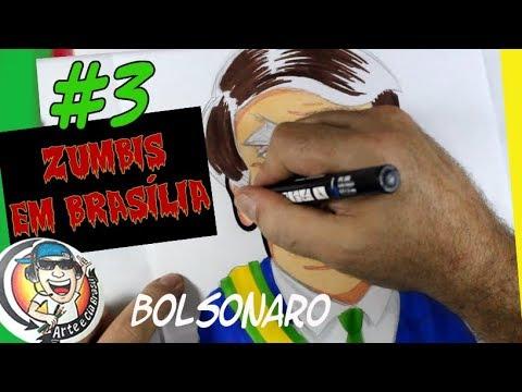 DESENHANDO PRESIDENCIÁVEIS 2018 - ZUMBIS EM BRASILIA - BOLSONARO